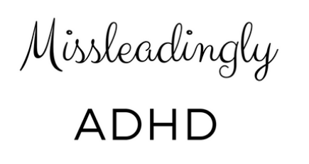 Missleadingly ADHD